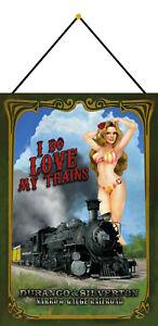 I-Do-Love-My-Trains-Pin-Up-Girl-Bouclier-avec-Cordon-Etain-Signer-20-X-30-CM