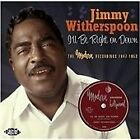 Jimmy Witherspoon - I'll Be Right On Down (The Modern Recordings 1947-1953, 2008)