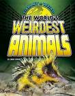 The World's Weirdest Animals by Lindsy O'Brien (Hardback, 2015)
