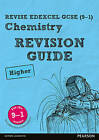 REVISE Edexcel GCSE (9-1) Chemistry Higher Revision Guide: Higher by Nigel Saunders (Mixed media product, 2016)