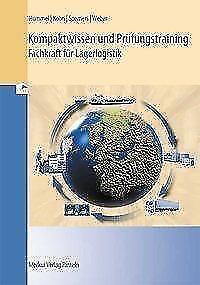 1 von 1 - Kompaktwissen und Prüfungstraining - Fachkraft für Lagerlogistik - IHK Abschluss