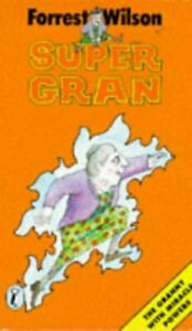 Supergran-Puffin-Books-by-Wilson-Forrest-Good-Used-Book-Paperback-FREE-amp-F