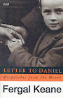 Letter to Daniel: Despatches from the Heart by Fergal Keane (Paperback, 1996)