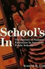 School's In: The History of Summer Education in American Public Schools by Kenneth M. Gold (Paperback, 2002)