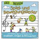 Die 30 Besten Spiel-Und Bewegungslieder Vol.3 von Simone Sommerland & Die Kita-Frösche Karsten Glück (2014)