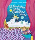 24 Geschichten, bis das Christkind kommt von Lisa Gallauner (2015, Gebundene Ausgabe)