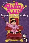 Ruby Lu Empress of Everything 9781416950035 by Lenore LOOK Paperback