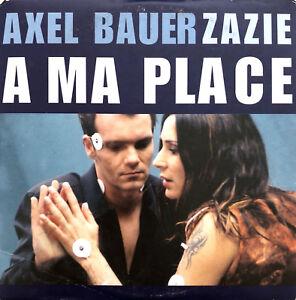 Axel-Bauer-amp-Zazie-CD-Single-A-Ma-Place-France-VG-EX