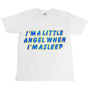 Childrens-Kids-Slogan-T-shirt-Top-Im-A-Little-Angel-When-I-039-m-Asleep-White-T