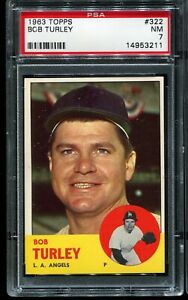 1963-Topps-Baseball-322-BOB-TURLEY-Los-Angeles-Angels-PSA-7-NM