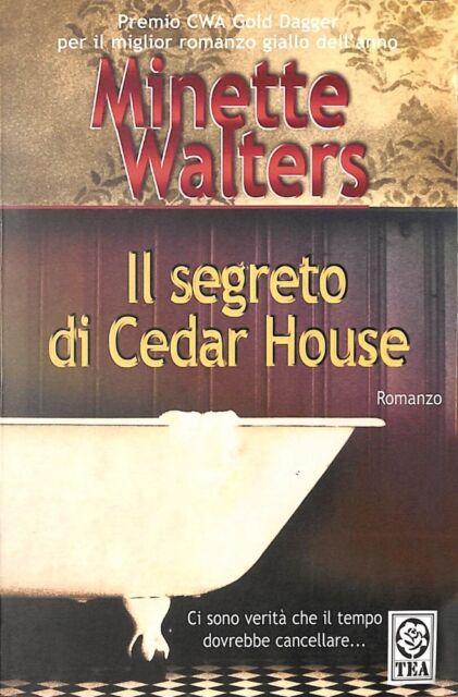Il segreto di Cedar House - Minette Walters - TEA  1001