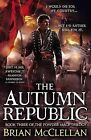 The Autumn Republic by Brian McClellan (CD-Audio, 2015)