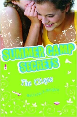 The Clique (Summer Camp Secrets) By Melissa J. Morgan