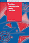 Teaching Languages to Young Learners by Lynne Cameron (Paperback, 2001)