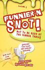 Funnier'n Snot, Volume 1 by Rhonda Brown, Warren B Dahk Knox (Paperback / softback, 2007)