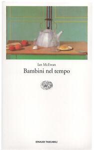 Ian-McEwan-BAMBINI-NEL-TEMPO-ed-Einaudi-Tascabili-1998-cop-morbida