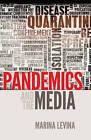 Pandemics and the Media by Marina Levina (Hardback, 2014)