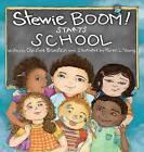 Stewie Boom! Starts School by Christine Bronstein (Hardback, 2014)