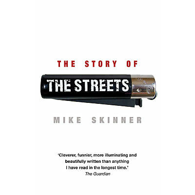 Mike Skinner - The Story of The Streets (Paperback) 9780552165389