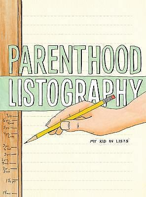 Parenthood Listography: My Kid in Lists (Journal), Nola, Lisa, New Book