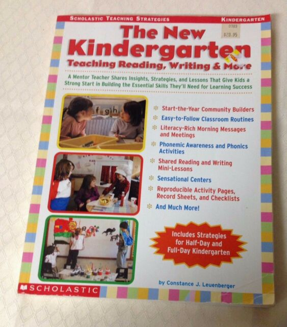 Scholastic Teaching Strategies: The New Kindergarten : Teaching, Reading,  Writing, and More - A Mentor Teacher Shares Insights, Strategies, and