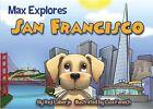 Max Explores San Francisco by Reji Laberje (Board book, 2014)