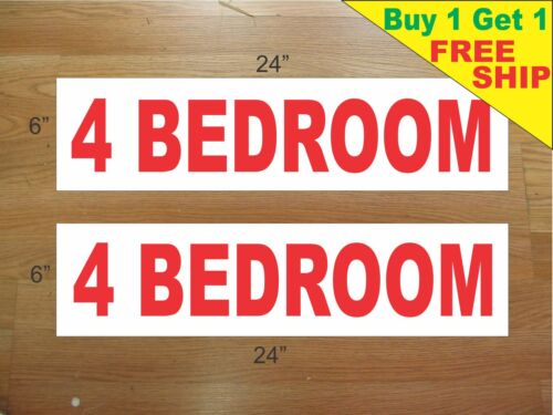 """4 BEDROOM 6/""""x24/"""" REAL ESTATE RIDER SIGNS Buy 1 Get 1 FREE 2 Sided Plastic"""