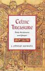Celtic Treasure: Daily Scriptures and Prayer by J Philip Newell (Hardback, 2005)