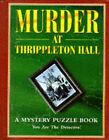 Murder at Thrippleton Hall by Lagoon Books (Hardback, 1997)