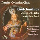 Alexander Gretchaninov: The Liturgy of St. John Chrysostom No. 4 (CD, Mar-2010, Musical Concepts)