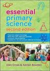 Essential Primary Science by Alan Cross, Adrian Bowden (Paperback, 2014)
