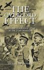 THE Overlord Effect: Emergent Leadership Style at the D-Day Invasion by MICHAEL DAVID PIERCE (Hardback, 2013)