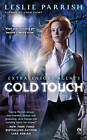 Cold Touch: Extrasensory Agents by Leslie Parrish (Paperback, 2011)