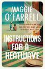 Instructions for a Heatwave von Maggie Ofarrell (2013, Taschenbuch)