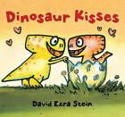Dinosaur Kisses by David Ezra Stein (Board book, 2015)