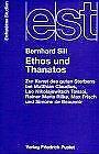 Ethos und Thanatos von Sill, Bernhard | Buch | Zustand sehr gut