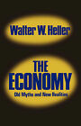 Economy: Old Myths and New Realities by Walter W. Heller (Hardback, 1980)