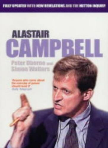 1 of 1 - Alastair Campbell By Peter Oborne