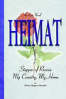 Heimat: Steppes of Russia My Country, My Home by Shirley Wegner Nitschke (Paperback / softback, 2006)
