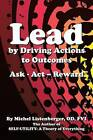 Lead by Driving Actions to Outcomes: Ask - ACT - Reward by Od Fvi Listenberger (Paperback / softback, 2015)