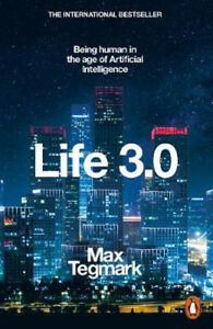 Life-3-0-Being-Human-in-the-Age-of-Artificial-Intelligence-Max-Tegmark