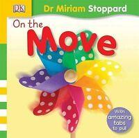 On the Move (Toddler Playskills), Stoppard, Miriam