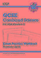 New Grade 9-1 GCSE Combined Science: AQA Exam Practice Workbook - Foundation...