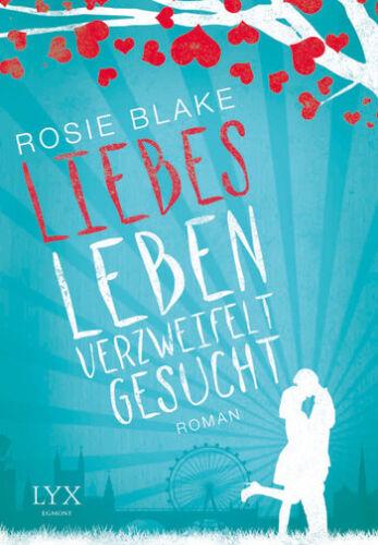 1 von 1 - Liebesleben verzweifelt gesucht von Rosie Blake (2015, Taschenbuch)