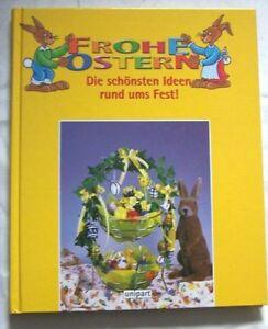 Frohe Ostern - Die schönsten Ideen rund ums Fest - Deutschland - Frohe Ostern - Die schönsten Ideen rund ums Fest - Deutschland
