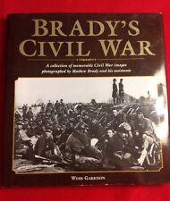 Brady's Civil War by Webb Garrison