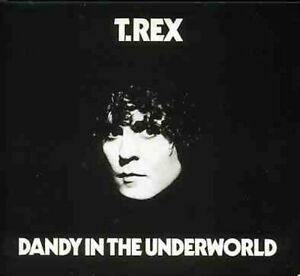 T-Rex-Dandy-in-the-Underworld-New-CD-UK-Import