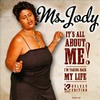 It's All About Me!: I'm Taking Back My Life [2/4] by Ms. Jody (CD, Feb-2014, Ecko Records)