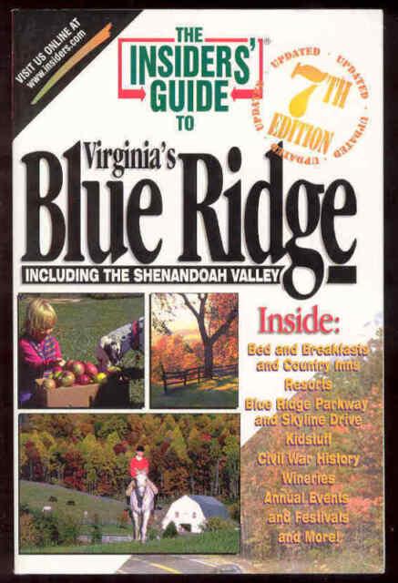 Insider's Guide Book To Virginia Blue Ridge Shenandoah