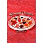 Bengal Cuisine by Maya Ray Chaudhuri (Paperback, 2016)